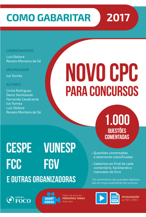 Novo CPC Para Concursos - 1.000 Questões Comomentadas - Col. Como Gabaritar - 2017 - Dellore,Luiz Sá,Renato Montans de | Hoshan.org