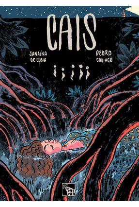Cais - Cobiaco,Pedro De Luna,Janaína | Tagrny.org