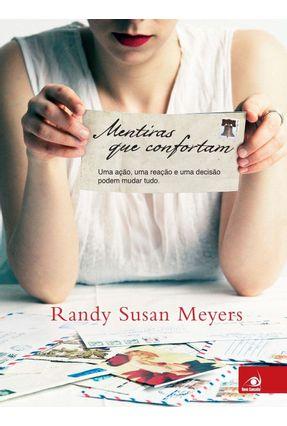 Mentiras Que Confortam - Meyers,Randy Susan pdf epub