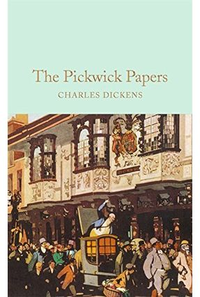 The Pickwick Papers - Dickens,Charles   Hoshan.org