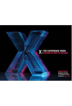 X The Experience When Business Meets Design - Solis,Brian | Nisrs.org