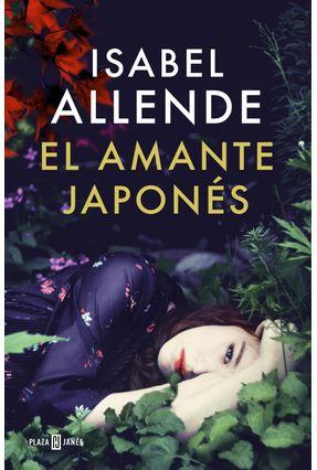 El Amante Japonés - Allende,Isabel   Hoshan.org