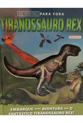 De Dentro Para Fora - Tiranossauro Rex