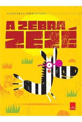 A Zebra Zezé - Ventura,Ana | Tagrny.org