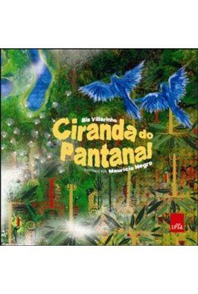 Ciranda do Pantanal - Villarinho,Bia pdf epub