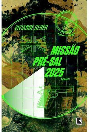 Missão Pré-Sal 2025 - Geber,Vivianne   Hoshan.org