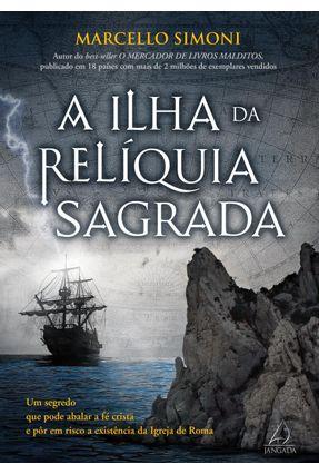 A Ilha Da Relíquia Sagrada - Simoni,Marcellio pdf epub