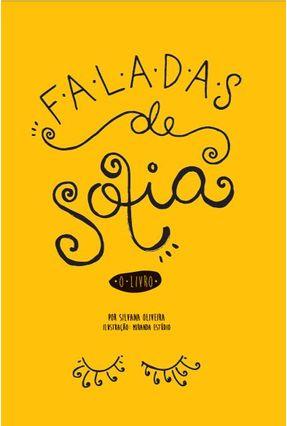 Faladas de Sofia - o Livro - Oliveira,Silvana | Hoshan.org