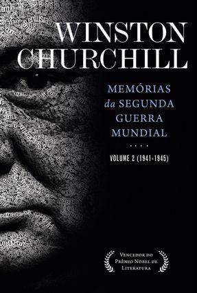 Memórias da Segunda Guerra - Vol. 2 - Churchill,Winston | Tagrny.org
