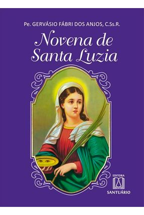 Novena De Santa Luzia - Anjos,Gervásio Fabri Dos   Nisrs.org