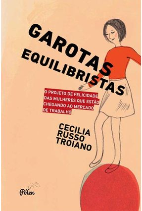 Garotas Equilibristas - Troiano,Cecilia Russo | Tagrny.org