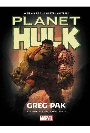 Hulk: Planet Hulk Prose Novel - Pak,Greg pdf epub