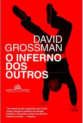 O Inferno Dos Outros - Grossman,David | Hoshan.org