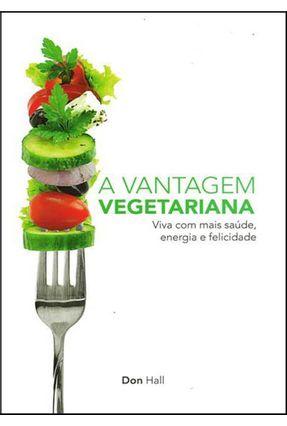 A Vantagem Vegetariana - Casa Publicadora   Hoshan.org