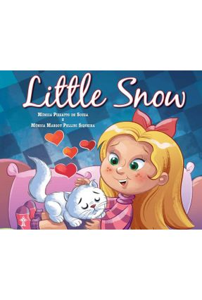 Little Snow - Siqueira,Mônica Margot Pellini Souza,Mônica Pizzatto De pdf epub