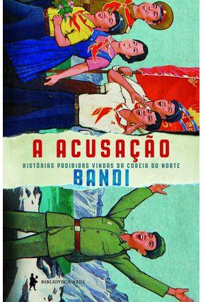 A Acusação - BANDI | Tagrny.org