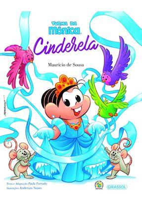 Turma da Mônica Grandes Clássicos - Cinderela - Furtado,Paula Sousa,Mauricio | Nisrs.org