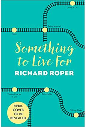 Something To Live For - Roper,Richard | Tagrny.org