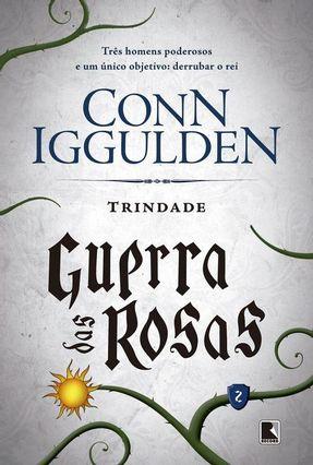 Trindade (Vol. 2 Guerra Das Rosas) - Iggulden,Conn pdf epub