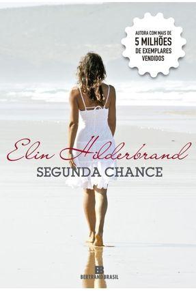 Segunda Chance - Hilderbrand,Elin | Hoshan.org