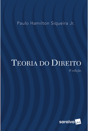 Teoria do Direito - 4ª Ed. 2017 - Siqueira Jr,Paulo Hamilton pdf epub
