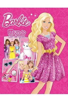 Barbie - Mundo Cor-De-Rosa - Editora Ciranda Cultural | Nisrs.org