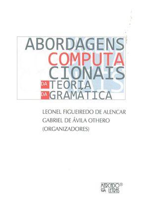 Abordagens Computacionais da Teoria da Gramática - Gabriel de Ávila Othero Leonel Figueiredo de Alencar   Hoshan.org
