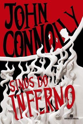 Sinos Do Inferno - As Aventuras De Samuel John - Vol. 2 - Connolly,John pdf epub