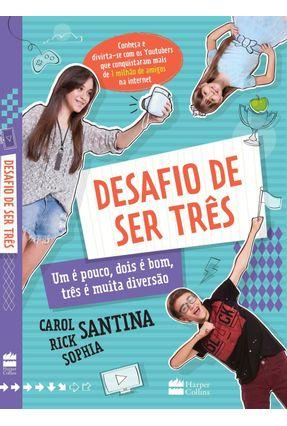 O Desafio de Ser Três - Santina,Carol Santina,Rick Santina,Sophia pdf epub