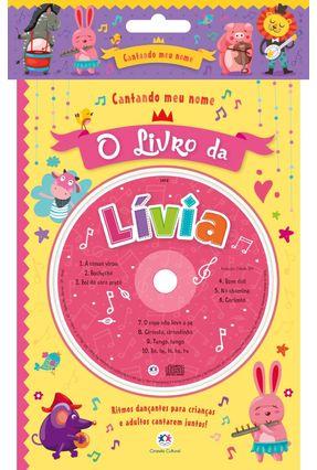 Cantandomeunome - O Livro da Lívia - Editora Ciranda Cultural | Hoshan.org