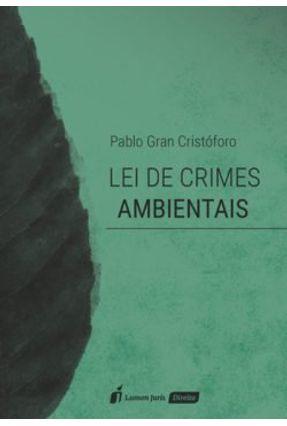 Lei De Crimes Ambientais - 2017 - Cristóforo,Pablo Gran pdf epub