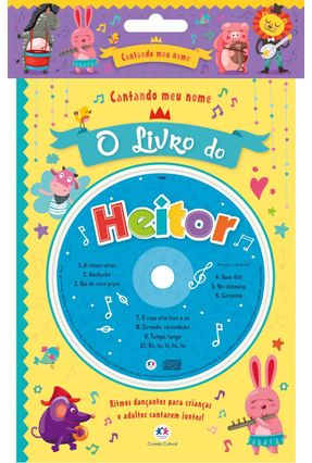 Cantandomeunome - O Livro do Heitor - Editora Ciranda Cultural pdf epub