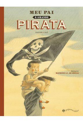 Meu Pai, O Grande Pirata - Calì,Davide | Hoshan.org