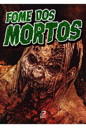 Fome Dos Mortos - Fernandes,Raphael | Hoshan.org