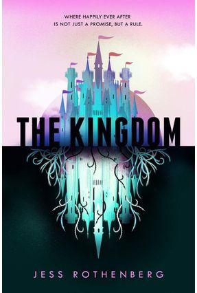 The Kingdom - Rothenberg,Jess   Hoshan.org