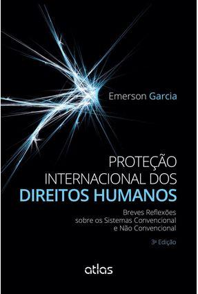 Proteção Internacional Dos Direitos Humanos - 3ª Ed. 2015* - Garcia,Emerson | Hoshan.org
