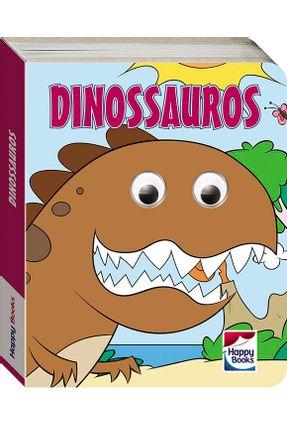 Animaizinhos Com Olhinhos Agitados - Dinossauros - Marschalek,Ruth | Tagrny.org
