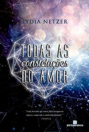 Todas As Constelações do Amor - Netzer,Lydia | Hoshan.org