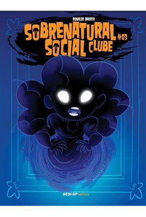 Sobrenatural Social Clube - #03 - Ronaldo Barata | Hoshan.org