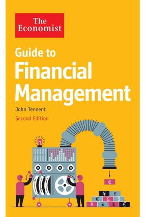 The Economist Guide To Financial Management 2nd Edition - Tennent,John | Hoshan.org