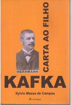 Carta Ao Filho - Kafka - Campos,Sylvio Massa de   Nisrs.org