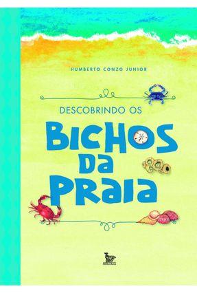 Descobrindo Os Bichos da Praia - Junior,Humberto Conzo   Nisrs.org