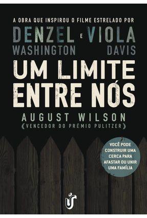 Um Limite Entre Nós - Wilson,August | Tagrny.org
