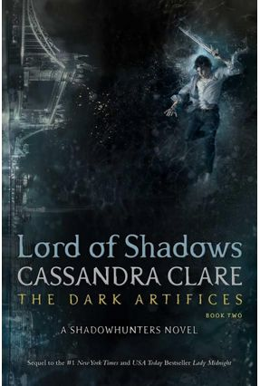 Lord Of Shadows - The Dark Artifices - Book 2 - Clare,Cassandra | Tagrny.org