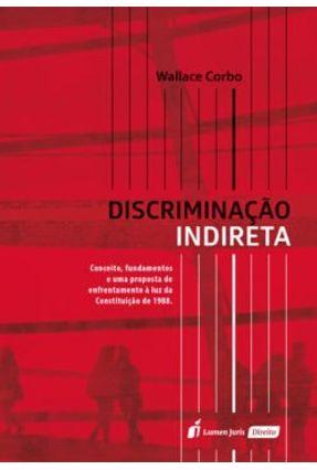 Discriminação Indireta - 2017 - Corbo ,Wallace | Hoshan.org