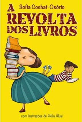 A Revolta Dos Livros - Osorio,Sofia | Hoshan.org