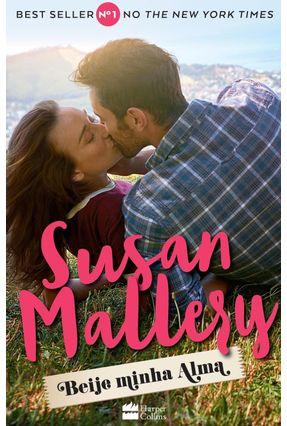 Beije Minha Alma - Mallery,Susan pdf epub