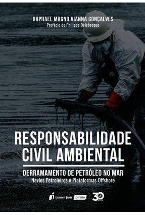 Responsabilidade Civil Ambiental - Gonçalves,Raphael Magno Vianna   Tagrny.org