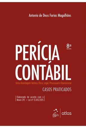 Perícia Contábil - Casos Praticados  - 8ª Ed. 2017 - Magalhaes,Antonio D. F. Favero,Hamilton Luis Souza,Clóvis de   Hoshan.org
