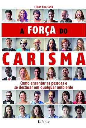 A Força do Carisma - Naumann,Frank pdf epub